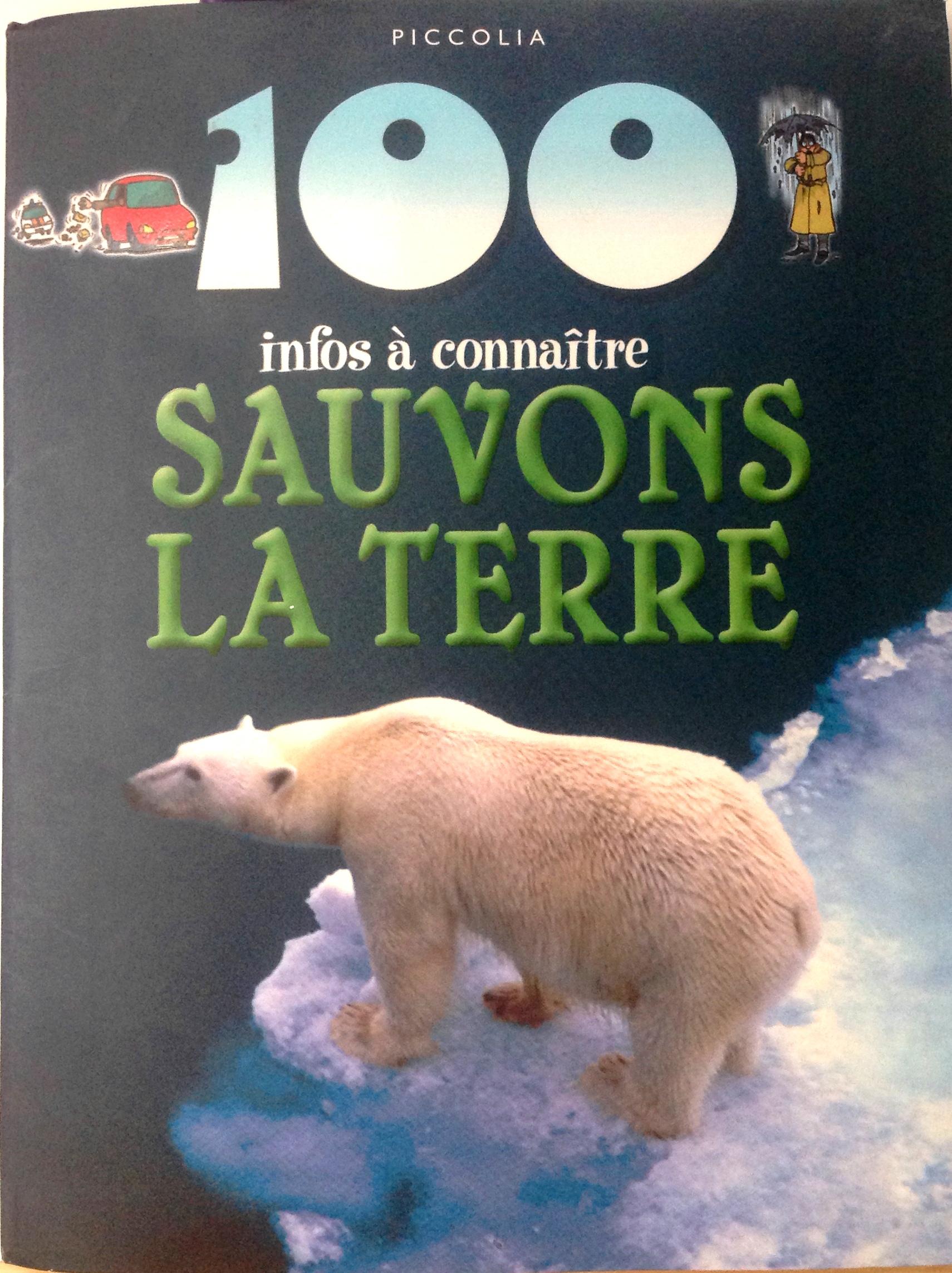 100 infos sauvons la terre