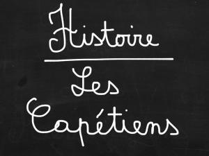 ardoise Les Capétiens