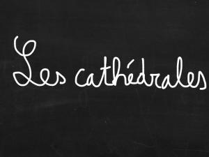 ardoise les cathédrales